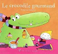 Le crocodile gourmand
