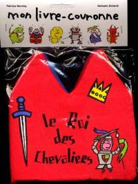 Le roi des chevaliers
