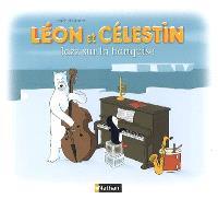 Léon et Célestin, Jazz sur la banquise