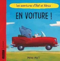 Les aventures d'Olaf et Vénus, En voiture !