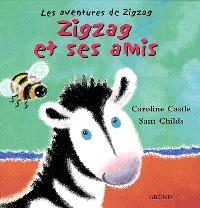 Les aventures de Zigzag. Volume 2002, Zigzag et ses amis