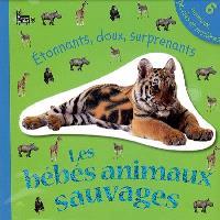 Les bébés animaux sauvages