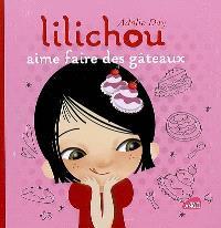 Lilichou aime faire des gâteaux