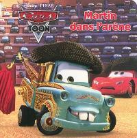 Martin dans l'arène : Cars toon