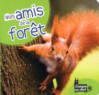 Mes amis de la forêt