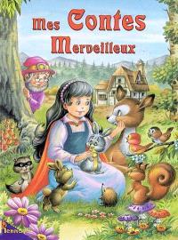 Mes contes merveilleux