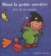 Mimi la petite sorcière fait de la magie