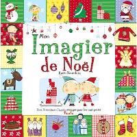 Mon imagier de Noël : avec 5 sections d'apprentissages pour les tout-petits