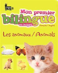 Mon premier bilingue français-anglais : en images : les animaux-animals