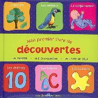 Mon premier livre de découvertes : un imagier, une encyclopédie, un livre de jeux