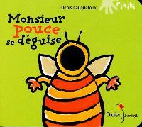 Monsieur Pouce se déguise