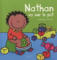 Nathan va sur le pot