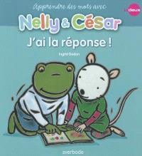 Nelly & César, Apprends des mots avec Nelly & César : j'ai la réponse !