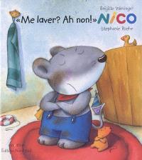 Nico, Me laver ? ah, non !