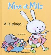 Nine et Milo, A la plage !