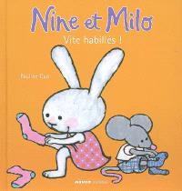 Nine et Milo, Vite habillés !