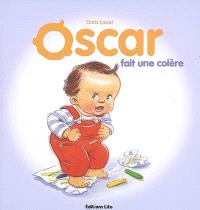 Oscar, Oscar fait une colère