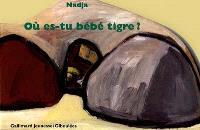 Où es-tu bébé tigre ?