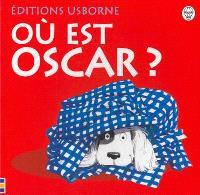 Où est Oscar ?