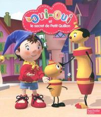 Oui-Oui et le secret de Petit Quillon