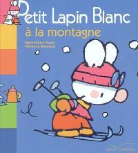 Petit Lapin Blanc à la montagne