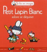 Petit Lapin blanc adore se déguiser
