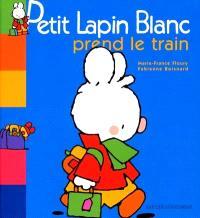 Petit Lapin blanc prend le train