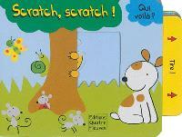 Scratch, scratch !