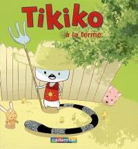 Tikiko. Volume 4, Tikiko à la ferme