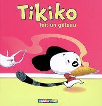 Tikiko. Volume 5, Tikiko fait un gâteau