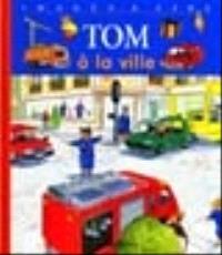 Tom à la ville