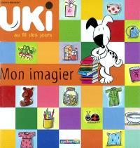 Uki au fil des jours. Volume 2003, Mon imagier