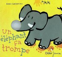 Un éléphant ça trompe