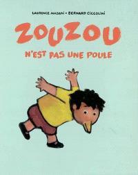 Zouzou n'est pas une poule