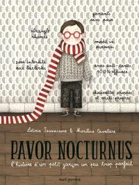 Pavor Nocturnus : l'histoire d'un petit garçon un peu trop parfait