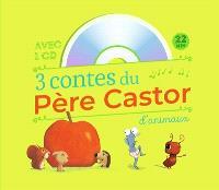 3 contes du Père Castor : d'animaux