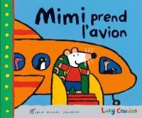 Mon amie Mimi, Mimi prend l'avion