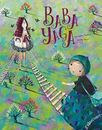 Baba Yaga : une adaptation du conte russe
