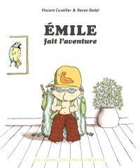 Emile, Emile fait l'aventure