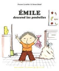 Emile, Emile descend les poubelles