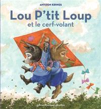 Lou P'tit loup. Volume 7, Lou P'tit loup et le cerf-volant