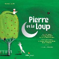 Pierre et le loup : suivi de six morceaux de Chopin, Grieg, Saint-Saëns, Satie et Schubert