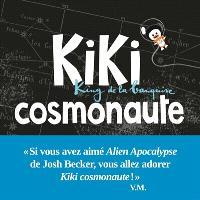 Kiki, king de la banquise, Kiki cosmonaute
