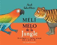 Méli-mélo de la jungle : rimes rigolotes et créatures loufoques pour se tordre de rire !