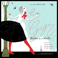 Gigi, reine de la mode