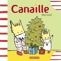 Canaille, Canaille fête Noël