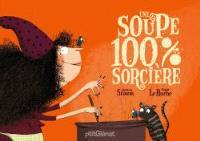 Une soupe 100 % sorcière