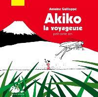 Akiko la voyageuse : petit conte zen