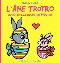 L'âne Trotro, Zaza et les oeufs de Pâques