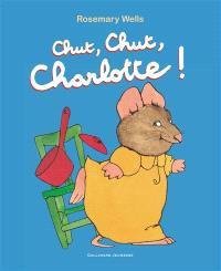 Chut, chut Charlotte !